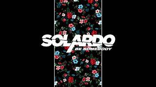 Solardo - Be Somebody [Ultra Music]