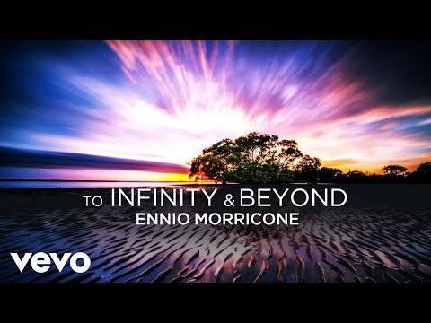 To Infinity and Beyond - Soundtracks Collection (2018 Remastered for VEVO)