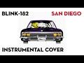 blink-182 - San Diego (Instrumental Cover)