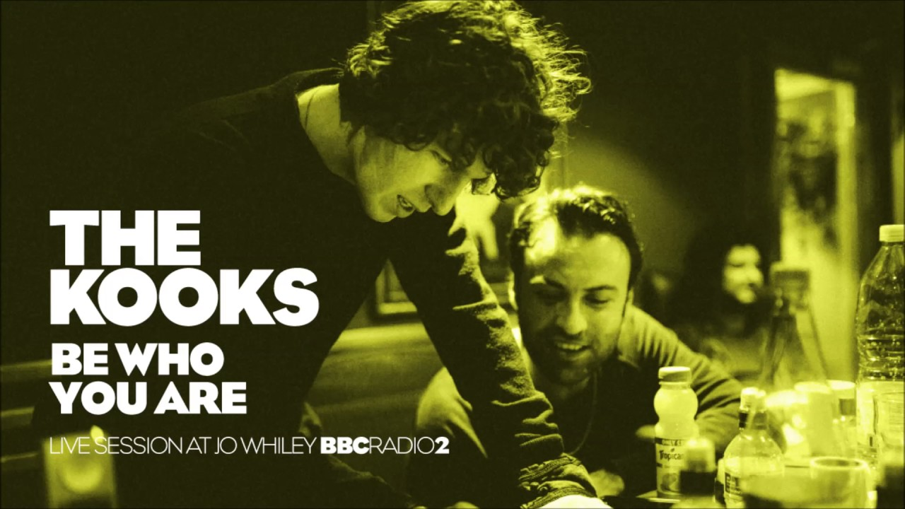 the-kooks-be-who-you-are-acoustic-bbcradio2-the-kooks-argentina