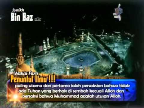 Wahai Para Penuntut Ilmu 1 - Syaikh Abdul Aziz bin Abdullah bin Baz Rahimahullah