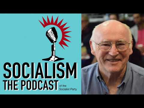 Socialism episode 2: Politics in Britain Today
