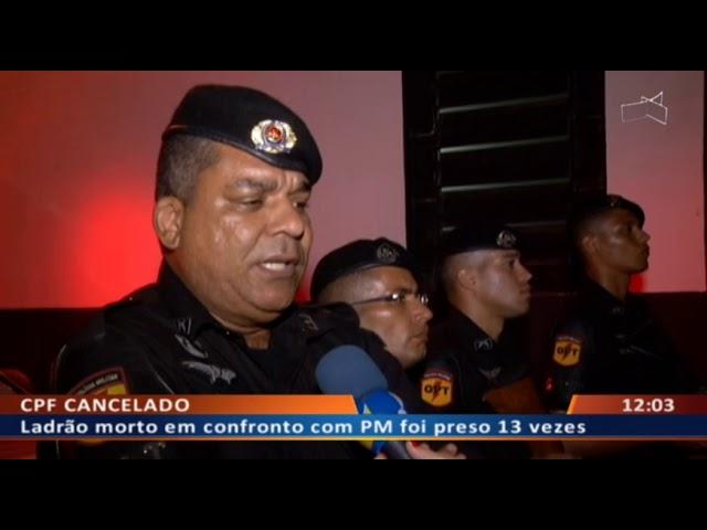 DF ALERTA - Ladrão morto em confronto com PM foi preso 13 vezes