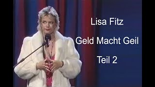 Lisa Fitz – Geld Macht Geil (Teil 2)