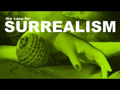 The Case for Surrealism | The Art Assignment | PBS Digital Studios