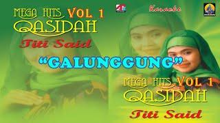 Titi Said - Galunggung (Karaoke) - Qasidah Vol 1