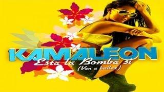 Смотреть клип Kamaleon - Esta La Bomba Si