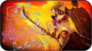 VUELVE LEONA | EL DÍA A DÍA | LEAGUE OF LEGENDS