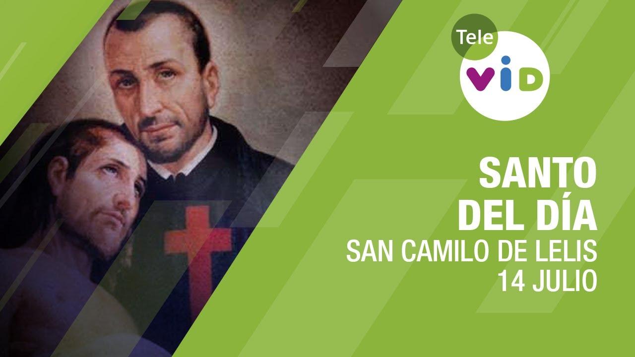 14 de Julio día de San Camilo de Lelis, Santo del día - Tele VID