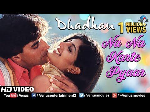 Na Na Karte Pyaar  HD  SONG  Akshay & Shilpa  Dhadkan  90s Bollywood Romantic Love Song