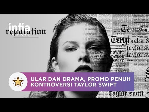 Apa Hubungan Antara Ular dan Drama Dari Promo Album Baru Taylor Swift?