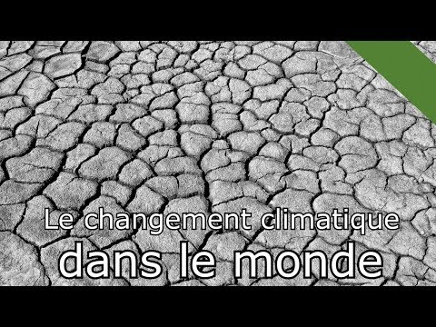 Le Changement Climatique dans le monde MaP#21
