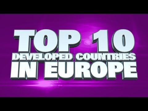 Top 10 Most Developed Countries in Europe 2014