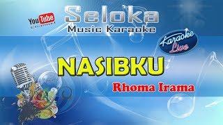 Nasibku  Rhoma Irama  Karaoke Musik Version