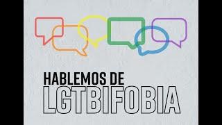 Hablemos de LGTBIfobia