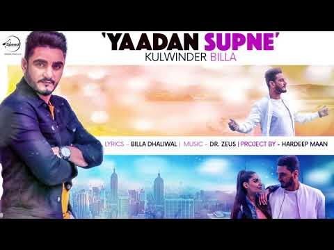 Yaadan Supne | Audio Song | Kulwinder Billa | Dr Zeus | Latest Punjabi Song 2017 | Speed Punjabi