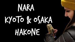 JAPAN: Nara, Kyoto, Osaka & Hakone