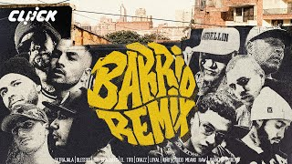 Barrio Remix - Ultrajala Blessed Crudo Means Raw Kiño Qsko Drazz Juanchu Loyal El Tito Teo Grajales