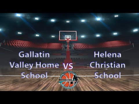 Gallatin Valley Home School vs Helena Christian School - MCAA State Tournament 2019 Boys #4