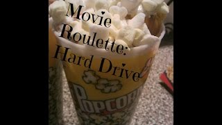 Movie Roulette: Hard Drive