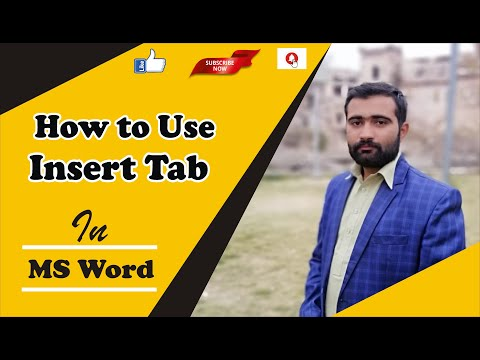 How to Use Insert Tab in MS Word