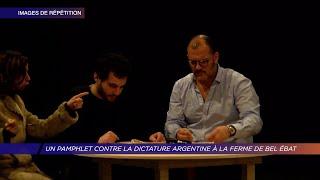 Yvelines | Un pamphlet contre la dictature argentine à La Ferme de Bel-Ébat
