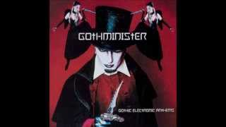 GOTHMINISTER - Gothic Electronic Anthems (Full Album)