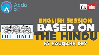 EDITORIAL DISCUSSION THE HINDU 16th Jan, 2017 BY SAURABH DEY