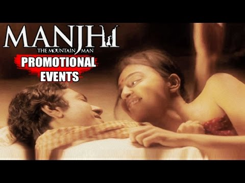 Manjhi - The Mountain Man Movie (2015) Promotion Event   Nawazuddin, Radhika Apte