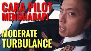 MODERATE TURBULANCE DI KOKPIT - Bagaimana Cara Pilot Menghadap…