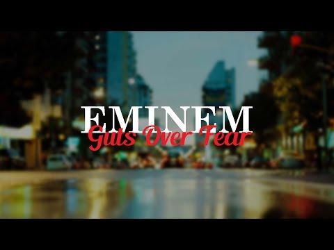 Eminem - Guts Over Fear (Lyrics On Screen) ft. Sia