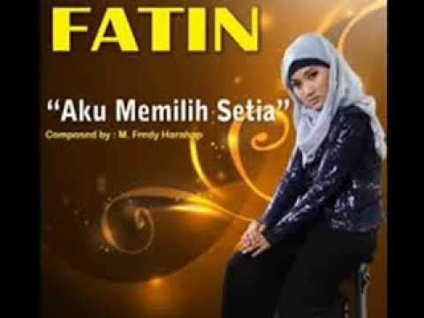 Fatin Shidqia - Aku Memilih Setia ( DJ INdo4rmy Remix )