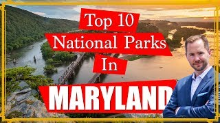 Top 10 National Paŗks in Maryland you MUST see
