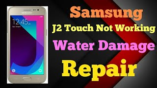 How to Repair Water Damage Samsung J2 -Touch Not Working.. Android Phone