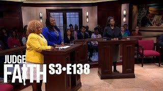 Judge Faith - Motivation Gone Wrong (Season 3: Episode #138)