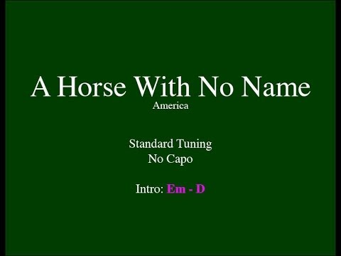 A Horse With No Name - Easy Guitar (Chords and Lyrics)