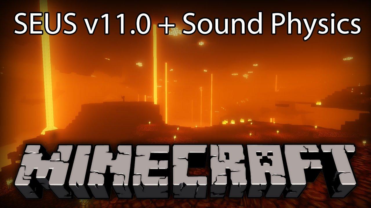 MINECRAFT 1 11 - SOUND PHYSICS by Sonic Ether + SEUS v11 0