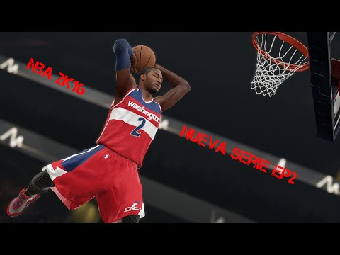 NBA 2K16 Nueva Serie EP2 Partidazo