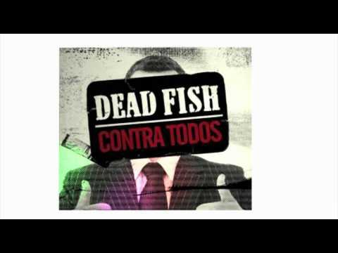 Dead Fish - Venceremos