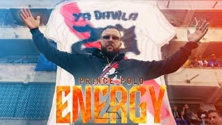 Prince Polo | ENERGY ( Official Music Video )