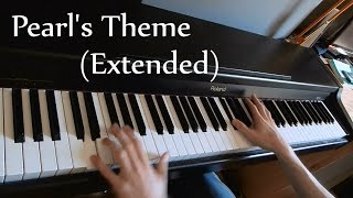 Pearl's Theme (Extended?) [PIANO COVER]