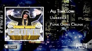 Download All Time Low - Umbrella (Punk Goes Crunk) MP3 song and Music Video