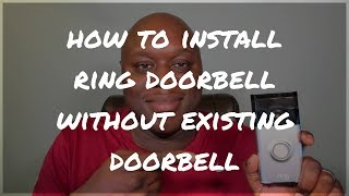 how to install ring doorbell without existing doorbell