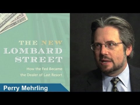 Perry Mehrling: The New Lombard Street