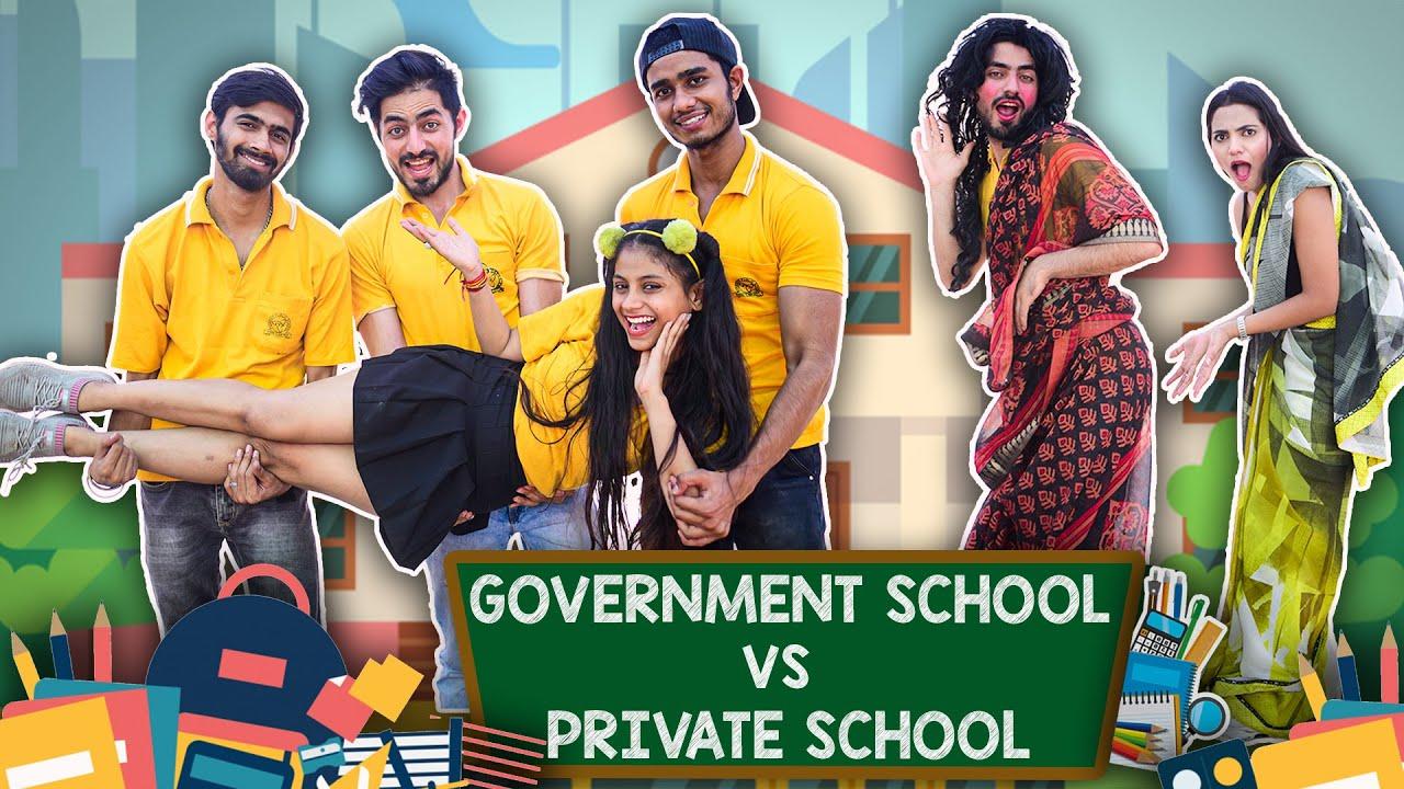 SCHOOL LIFE PRIVATE VS GOVERNMENT || ADITI SHARMA