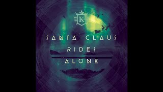 "Kit Taylor - ""Santa Claus Rides Alone"" [feat. Tracy Grammer] (audio) ©2018 KTMM"