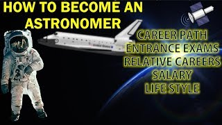 HOW TO BECOME  ASTRONOMER