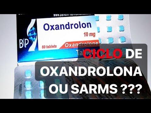 CICLO de SARMS ou OXANDROLONA ? ( Qual o melhor ? )