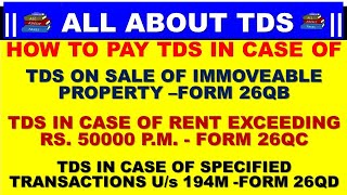HOW TO FILE FORM 26QB TDS ON SALE OF IMMOVABLE PROPERTY | FORM 26QC TDS ON RENT EXCEED RS 50000 PM |