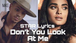 Don't You Look At Me - STAR [Lyrics] (Evan Ross & Brittany O'Grady)